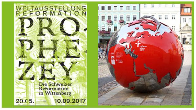 Weltausstellung Wittenberg 2017 - Die Schweizer Reformation